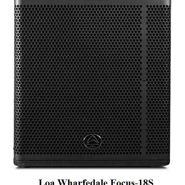 Loa Wharfedale Focus-18S công suất khủng 4000w